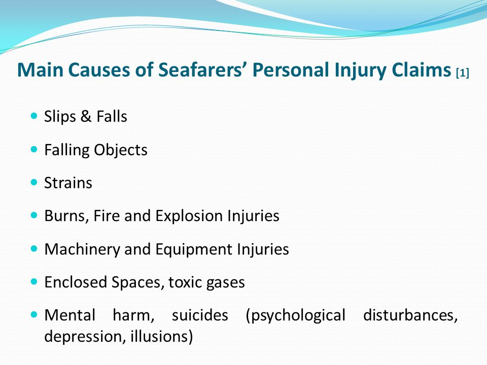 Main Causes of Seafarers' Personal Injury Claims [1]